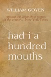 Had I A Hundred Mouths New And Selected Stories 1947-1983