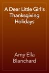 A Dear Little Girls Thanksgiving Holidays