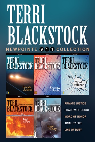 Terri Blackstock - The Newpointe 911 Collection