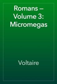 Romans Volume 3 Micromegas
