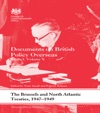 The Brussels And North Atlantic Treaties 1947-1949