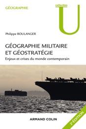 Géographie militaire et géostratégie. 2e édition