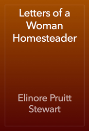 Letters of a Woman Homesteader book