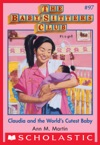 The Baby-Sitters Club 97 Claudia And The Worlds Cutest Baby