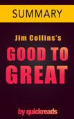 Good to Great by Jim Collins -- Summary & Analysis