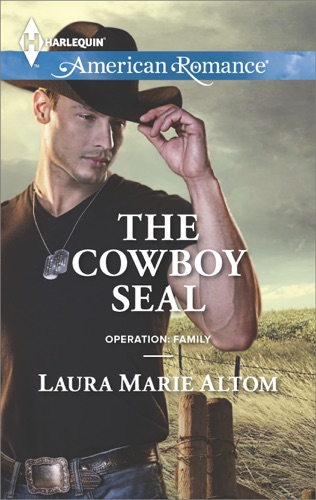 Laura Marie Altom - The Cowboy SEAL