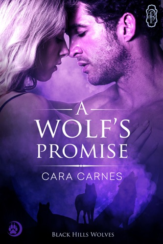 Cara Carnes - A Wolf's Promise