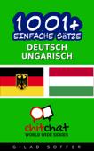 1001+ Einfache Sätze Deutsch - Ungarisch