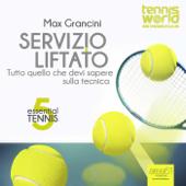 Essential Tennis 5. Servizio liftato