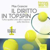 Essential Tennis 1. Il diritto in topspin