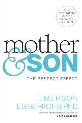 Mother and   Son - Dr. Emerson Eggerichs book