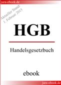HGB - Handelsgesetzbuch - Aktueller Stand: 1. Februar 2015