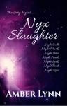 Nyx Slaughter Books 1-7