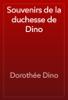 DorothГ©e Dino - Souvenirs de la duchesse de Dino artwork