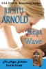 Heat Wave: A hotshot man. A woman in trouble. A magic song.