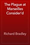 The Plague At Marseilles Considerd