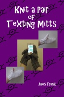 Knit a Pair of Texting Mitts