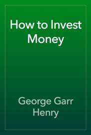How to Invest Money book