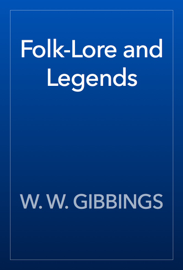 Folk-Lore and Legends book