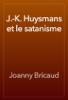 Joanny Bricaud - J.-K. Huysmans et le satanisme artwork