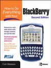 How To Do Everything With Your BlackBerry Second Edition