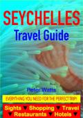 Seychelles Travel Guide - Sightseeing, Hotel, Restaurant, Travel & Shopping Highlights