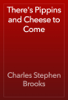 Charles Stephen Brooks - There's Pippins and Cheese to Come жЏ'ењ–