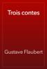Gustave Flaubert - Trois contes artwork