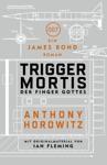James Bond Trigger Mortis - Der Finger Gottes