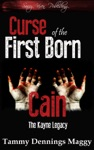 Curse Of The First Born Cain