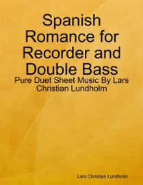 Spanish Romance For Recorder And Double Bass
