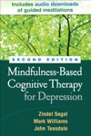 Mindfulness-Based Cognitive Therapy For Depression Second Edition