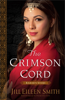 Jill Eileen Smith - The Crimson Cord (Daughters of the Promised Land Book #1)  artwork