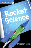 DK Readers L3: Rocket Science