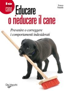 Educare o rieducare il cane Book Cover