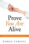 Prove You Are Alive