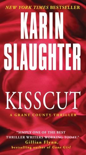 Karin Slaughter - Kisscut