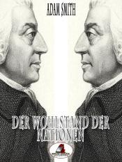 Download and Read Online Der Wohlstand der Nationen