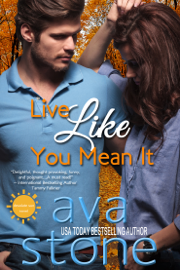 Live Like You Mean It - Ava Stone book summary