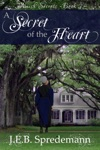 A Secret Of The Heart Amish Secrets - Book 3