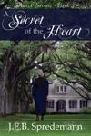A Secret Of The Heart Amish Secrets - Book 3