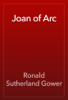 Ronald Sutherland Gower - Joan of Arc 插圖
