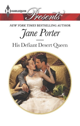 Jane Porter - His Defiant Desert Queen