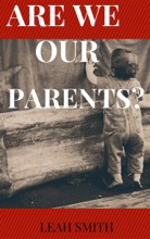 Are We Our Parents?