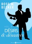 Désirs et désastres, vol. 4