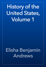 History of the United States, Volume 1 book
