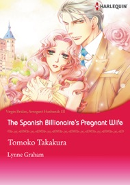 The Spanish Billionaire S Pregnant Wife