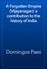 Domingos Paes - A Forgotten Empire (Vijayanagar): a contribution to the history of India artwork