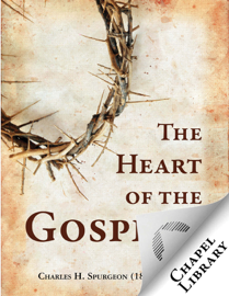 The Heart of the Gospel book