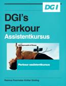 DGI's Parkour Assistentkursus